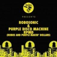 Robosonic, Purple Disco Machine - Geht Ab (Original Mix)