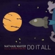 Nathan Mayor feat. Justin Chalice - Do It All (Bob\'ezy Remix)