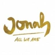 Jonah - All We Are (David K Remix)