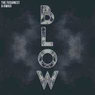 The Fusionest & Kwasi - Blow (Original mix)