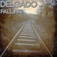 Delgado - Falling (Original Mix)