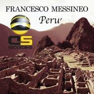 Francesco Messineo - Peru (Original Mix)