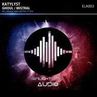Katylyst vs Rya - Mistral (Original mix)