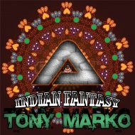Tony Marko - Indian Fantasy (Original mix)