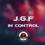 J.G.F - In Control (Original mix)