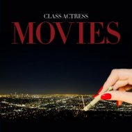 Class Actress - Movies (Original mix)