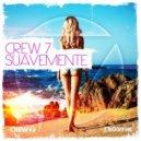 Crew 7 - Suavemente (Extended Mix)