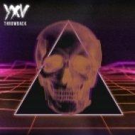 YXV - Throwback (Original mix)