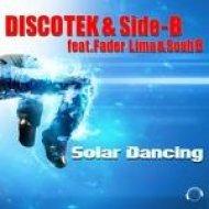 Fader Lima, Sosh B, Discotek, Side-B - Solar Dancing (Extended Mix)