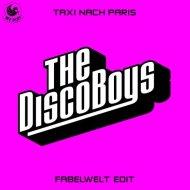 The Disco Boys - Taxi Nach Paris (Club Mix)