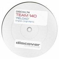 Team 140 - Reload (Original Mix)