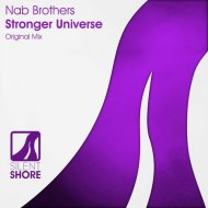Nab Brothers - Stronger Universe (Original Mix)