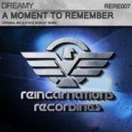 Dreamy - A Moment To Remember (Original Mix)