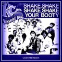 KC & The Sunshine Band - (Shake, Shake, Shake) Shake Your Booty (UUSVAN Remix)