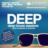 DJ Favorite - Deep House Sessions 034 ()