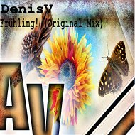 DenisV - Fruhling! (Original Mix)
