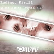 Redinov Kirill - Silent Soaring (Original Mix)
