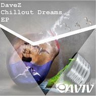 DaveZ - Furious 7 See You Again -  Chillout Dreams (Original Mix)