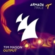 Tim Mason - Output (Original Mix)