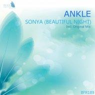 ANKLE - Sonya (Beautiful Night) (Original Mix)
