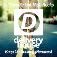 DJ Favorite & Niela Rocks - Keep On Rocking (Grander Remix)