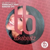 Stereoact feat. Kerstin Ott - Die Immer Lacht (Club Mix)