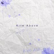 Kite Above - The Boy\'s Toy (Original Mix)