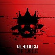 The Tartus - Headrush (Original mix)