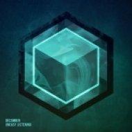 Dec3mber - Uneasy Listening (Original mix)