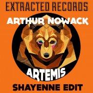 Arthur Nowack - Artemis (Shayenne Edit)