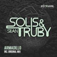 Solis & Sean Truby - Armadillo (Original Mix)