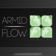 ARMID - Flow (Original Mix)