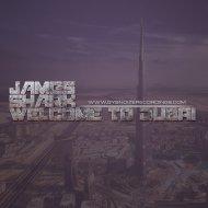James Shark - Welcome To Dubai (Original Mix)
