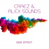 Craez & Alex Sounds - Side Effect (Original Mix)