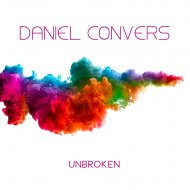 Daniel Convers - Unbroken (Original Mix)