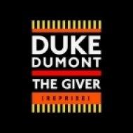 Duke Dumont - The Giver (Reprise) (Dimension Remix)