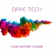 Dave Tech - Distracted My Mind (Original Mix)