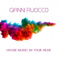 Gianni Ruocco - House Music In Your Heart (Erick Le Funk Remix)  (Original Mix)