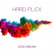 Hard Plex - Laya Project (Original Mix)