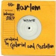 Gabriel & Castellon feat. Carlos Cruz - Harlem (Original Mix)