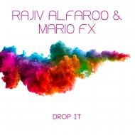 Rajiv Alfaroo & Mario Fx - Deep Fried (Original Mix)