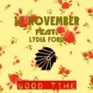 11 November feat. Lydia Ford - Good Time (Original Mix)