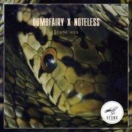 Dumbfairy X Noteless -  Shameless  (Samaranch Remix)