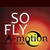 A-motion feat.Efimia  - So Fly (Extended Version)