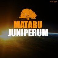 Juniperum - Matabu (Original Mix)