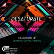Desaturate - Certain (Original Mix)