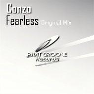 Conzo - Fearless (Original Mix)