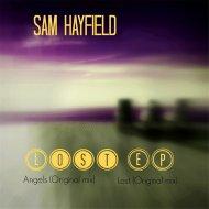Sam Hayfield - Angels (Original Mix)