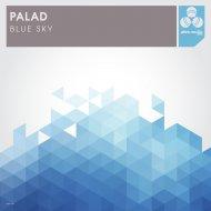 Palad - Blue Sky (Original Mix)