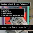 Dweller - Whatever (Original Mix)